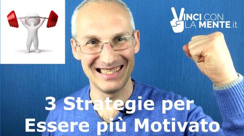 3-strategie-per-essere-piu-motivati-img